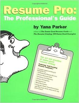 resume pro make money writing resumes yana parker 9780898154665 amazoncom books