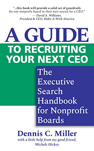 16 best new recruiting books to read in 2018 bookauthority book cover of dennis c miller a guide to recruiting your next ceo malvernweather Images