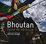 Bhoutan - Terre de sérénité
