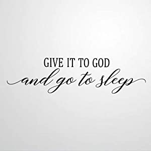 Give It to God and Go to Sleep Quote Wall Art Stickers Christian Wall Decal with Sayings Home Decor Living Room Bedroom Nursery
