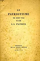 Le patriotisme ne doit pas tuer la patrie by…