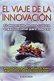 img - for El viaje de la innovaci n (Spanish Edition) book / textbook / text book
