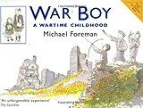 War Boy, Michael Foreman, 1843650878