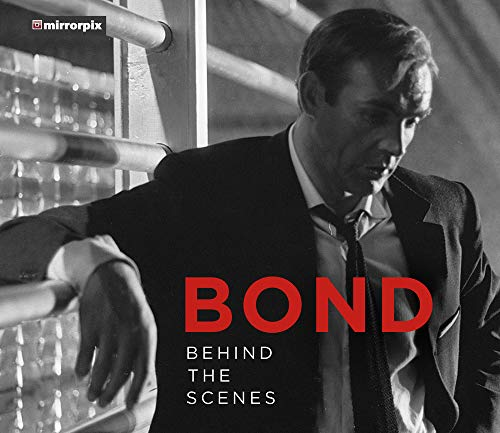 Bond: Behind the Scenes por Mirrorpix
