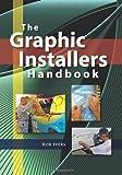 The Graphic Installers Handbook