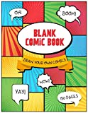Blank Comic Book: Draw Your Own Comics, 150 Pages