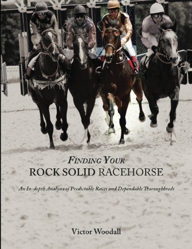 Finding Your Rock Solid Racehorse: An In-depth Analysis of Predictable Races and Dependable Thoroughbreds