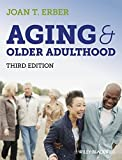Aging and Older Adulthood 3rd Edition