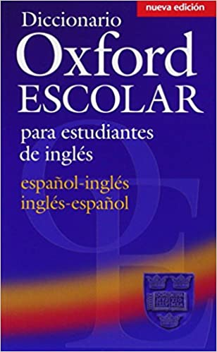 Diccionario Oxford Escolar para Estudiantes de Inglés Español-Inglés / Inglés-Español Dictionaries: Amazon.es: Oxford University Press: Libros en idiomas ...