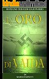 L'oro di Vaida (Romano Tebaldi legionario Vol. 2)