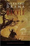 Opera and Drama, Richard Wagner, 0803297653