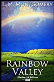 Rainbow Valley (Classic Illustrated Edition)