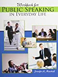 Workbook for Public Speaking in Everyday Life, Marshall, Jennifer, 1465217843