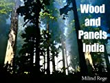 Wood and Panels India - The data you need to know for doing