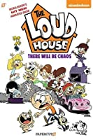 "The Loud House #1: ""There Will Be Chaos"""