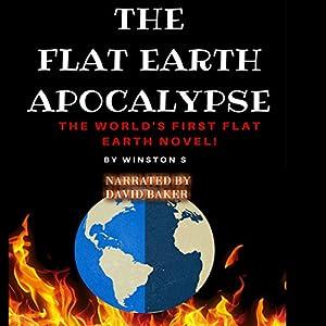 The Flat Earth Apocalypse Audiobook