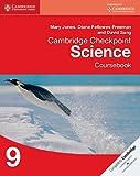 Cambridge Checkpoint Science Coursebook 9, Mary Jones and Diane Fellowes-Freeman, 1107626064