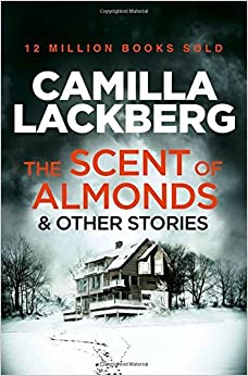 Book The Scent of Almonds and Other Stories by Camilla Lackberg (2015-02-26)