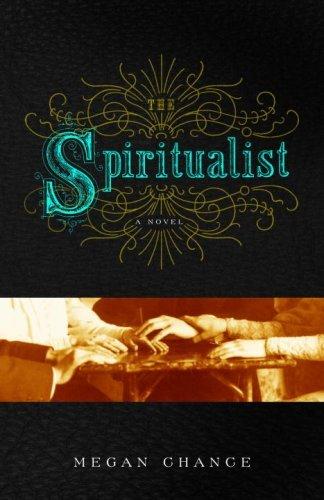 The Spiritualist: A Novel