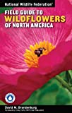 National Wildlife Federation Field Guide to Wildflowers of North America, David M. Brandenburg, 1402741545