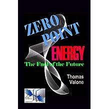 Zero Point Energy: The Fuel of the Future