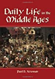 img - for Daily Life in the Middle Ages book / textbook / text book