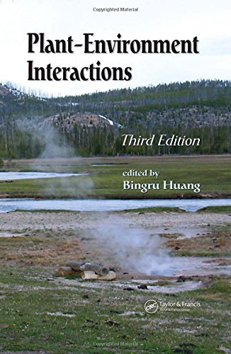 Plant-Environment Interactions, Third Edition (Books in Soils, Plants, and the Environment)