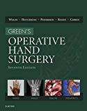 Green's Operative Hand Surgery E-Book (Greens Operative Hand Surgery)