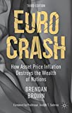 img - for Euro Crash: How Asset Price Inflation Destroys the Wealth of Nations book / textbook / text book