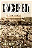 Cracker Boy, Jim Wiggins, 1608367398
