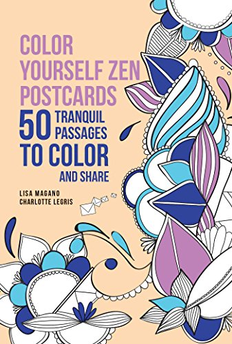 Color Yourself Zen Postcards: 50 Tranquil Passages to Color and Share