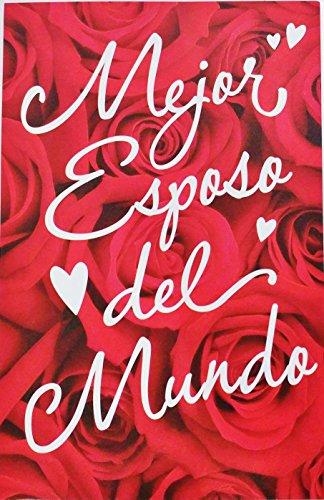Mejor Esposo del Mundo / Best Husband Ever - Feliz Dia del Amor / Happy Valentine's Day Greeting Card in Spanish -