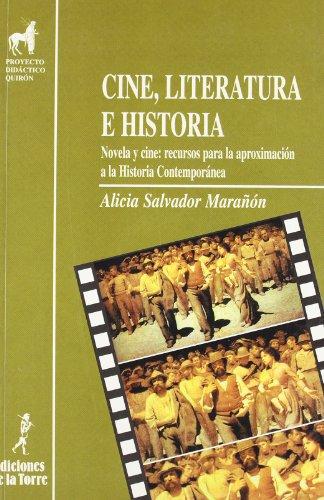 Descargar Libro Cine, Literatura E Historia. Novela Y Cine: Recursos Para La Aproximación A La Historia Contemporanea Alicia Salvador Marañón
