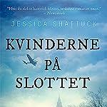 Kvinderne på slottet | Jessica Shattuck