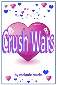 The Crush Wars by Melanie Marks ebook deal