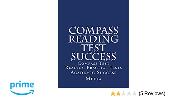Compass Reading Test Success Compass Test Reading Practice Tests