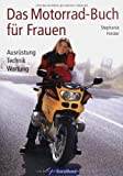 Das Motorrad-Buch für Frauen