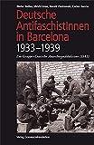 """Deutsche AntifaschistInnen in Barcelona (1933–1939): Die Gruppe """"Deutsche Anarchosyndikalisten"""" (DAS)"""