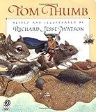 Tom Thumb, Richard J. Watson, 0152892818