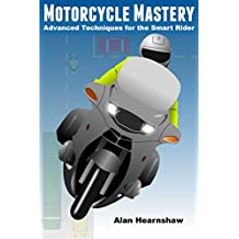Motorcycle Mastery: Advanced Techniques for the Smart Rider