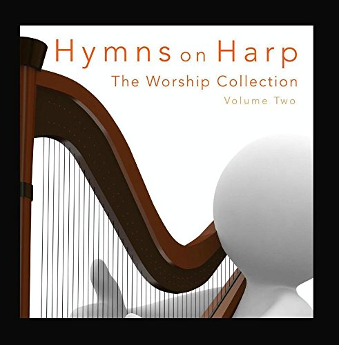 Hymns on Harp - The Worship Collection, Vol. 2