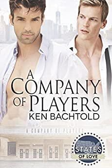Release Day Review: A Company of Players (States of Love) by Ken Bachtold