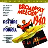 Broadway Melody of 1940 (1940 Movie Soundtrack) (Rhino Handmade)