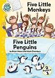 Five Little Monkeys and Five Little Penguins (Tadpoles: Nursery Rhymes)