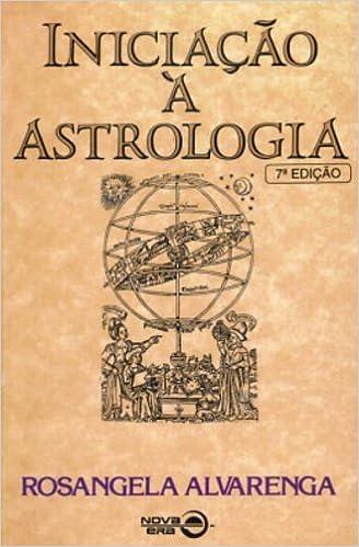 Iniciacao A Astrologia - Alvarenga, Rosangela Em Portuguese do ...