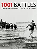 1001 Battles That Changed The Course of History