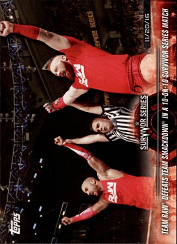2018 Topps WWE Road to Wrestlemania #7 Team Raw Defeats Team SmackDown in a 10-on-10 Survivor Series Match