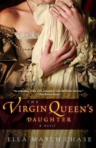 """The Virgin Queen's Daughter - A Novel"" av Ella March Chase"
