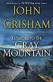 El Secreto de Gray Mountain: (Spanish-language edition) (Spanish Edition)