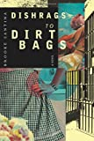 Dishrags to Dirtbags, Brooke Santina, 1939051363